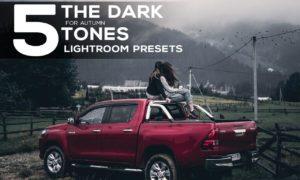 5 Dark tones presets for Lightroom