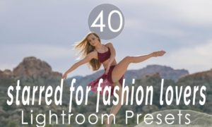 Starred for Fashion Lovers Lightroom Presets