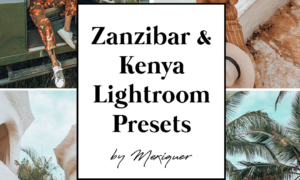 Mexiquer - Kenya & Zanzibar Desktop & Mobile Presets