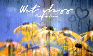 Wet Glass Photoshop Action MXWVMN