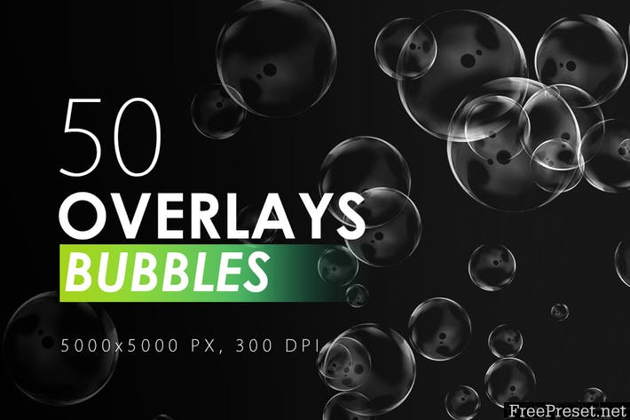 50 Bubble Overlays A8PGWU - JPG