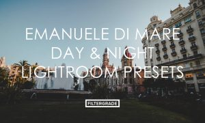 Emanuele Di Mare Day & Night Lightroom Presets