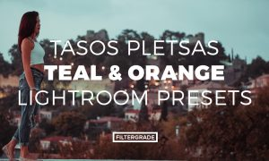 Tasos Pletsas Teal & Orange Lightroom Presets