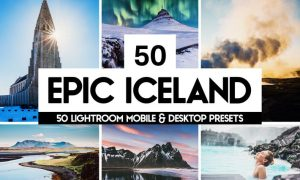 Epic Iceland - 50 Lightroom Presets and LUTs