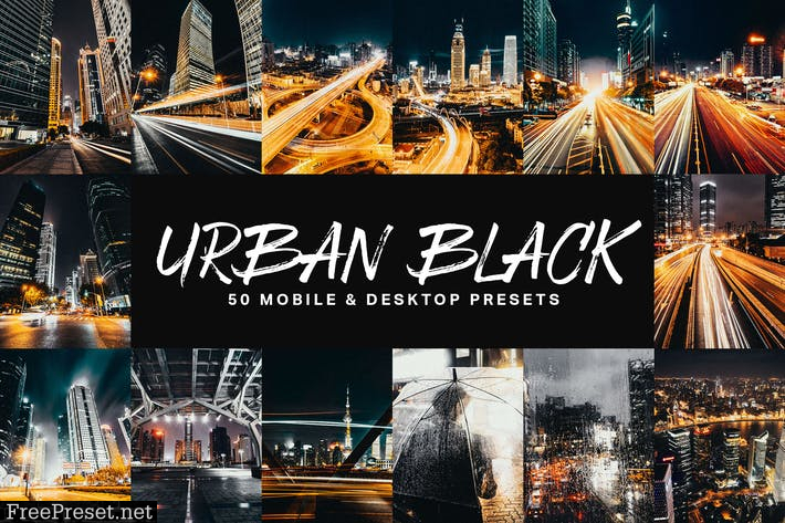 50 Urban Black Lightroom Presets and LUTs