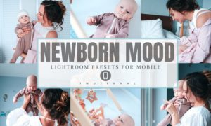 6 Newborn Mood Mobile Lightroom Presets