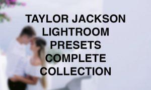 Taylor Jackson - Complete Presets 2020