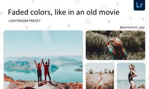 Faded colors - Lightroom Presets 5227322