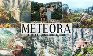 Meteora Mobile & Desktop Lightroom Presets