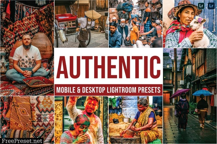 Authentic Mobile and Desktop Lightroom Presets