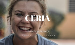 Ceria Lightroom Presets Dekstop and Mobile