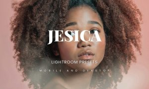 Jesica Lightroom Presets Dekstop and Mobile
